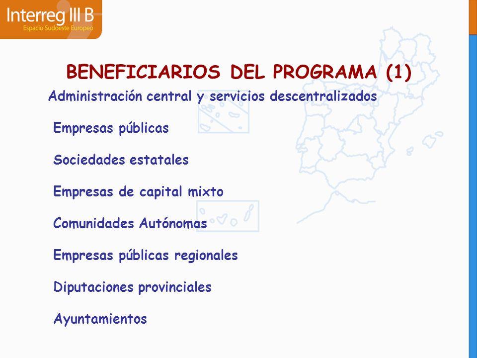 BENEFICIARIOS DEL PROGRAMA (1) Administración central y servicios descentralizados Empresas públicas Sociedades estatales Empresas de capital mixto Co