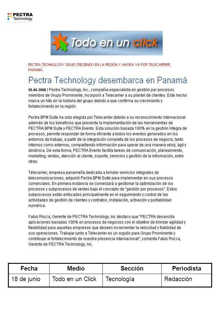 FechaMedioSecciónPeriodista 18 de junioTodo en un ClickTecnologíaRedacción