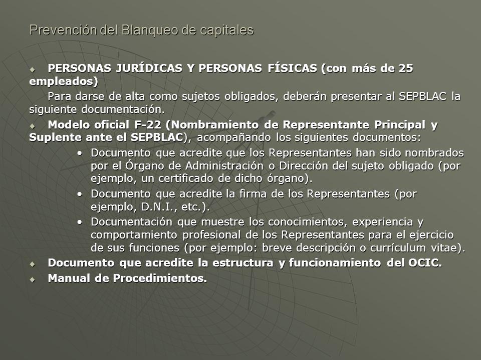 Prevención del Blanqueo de capitales PERSONAS JURÍDICAS Y PERSONAS FÍSICAS (con más de 25 empleados) PERSONAS JURÍDICAS Y PERSONAS FÍSICAS (con más de