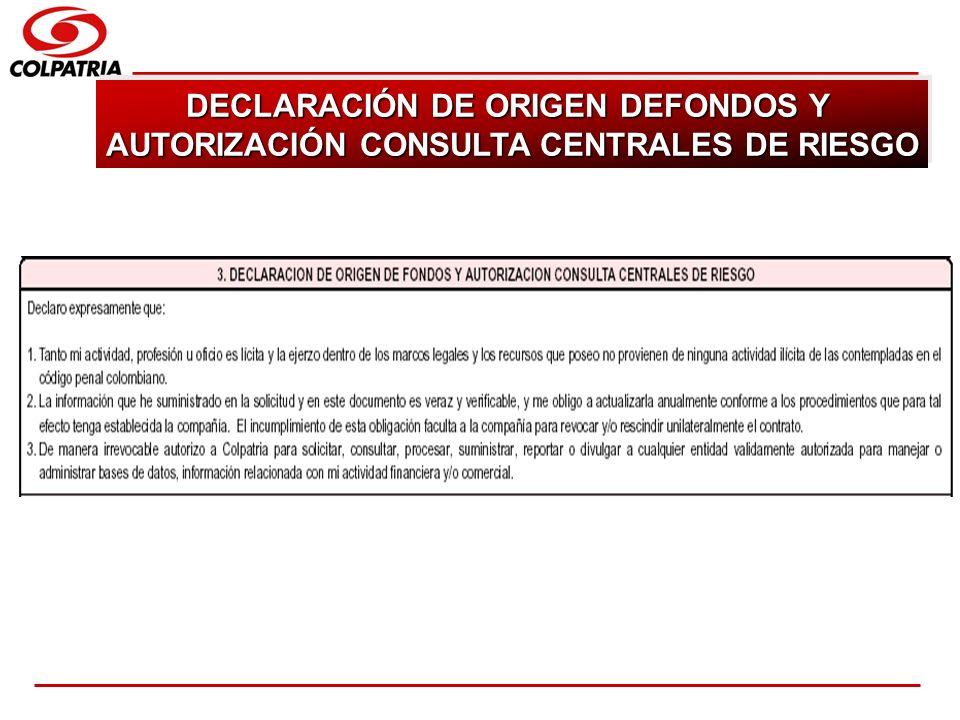 SUBGERENCIA DE CAPACITACION COMERCIAL DECLARACIÓN DE ORIGEN DEFONDOS Y AUTORIZACIÓN CONSULTA CENTRALES DE RIESGO DECLARACIÓN DE ORIGEN DEFONDOS Y AUTO