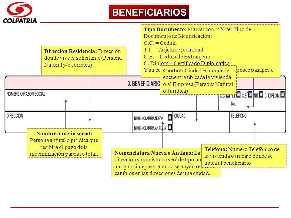 SUBGERENCIA DE CAPACITACION COMERCIAL BENEFICIARIOSBENEFICIARIOS Nombre o razón social: Persona antural o juridica que recibira el pago de la indemniz