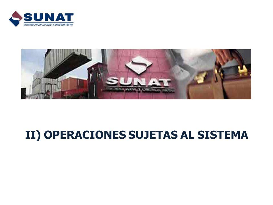II) OPERACIONES SUJETAS AL SISTEMA