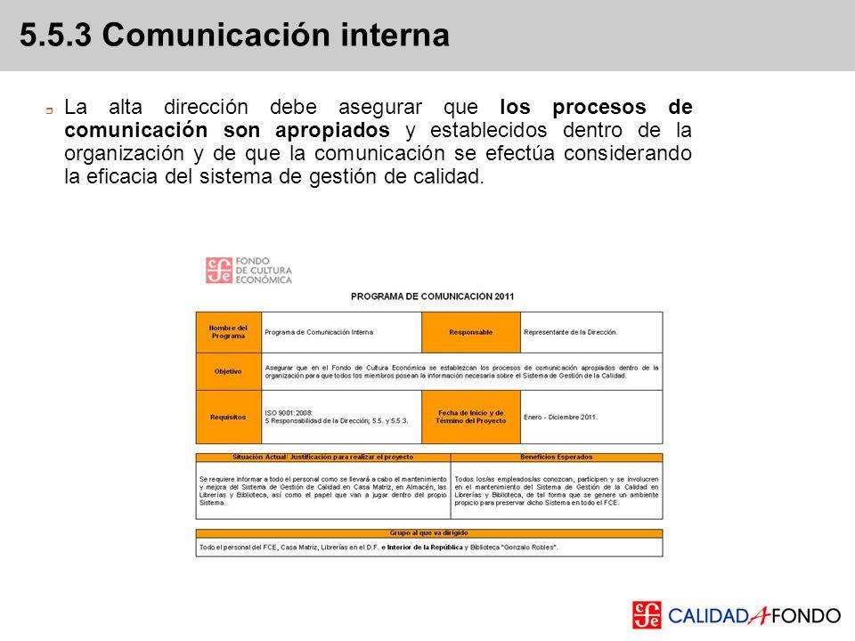La alta dirección debe asegurar que los procesos de comunicación son apropiados y establecidos dentro de la organización y de que la comunicación se e