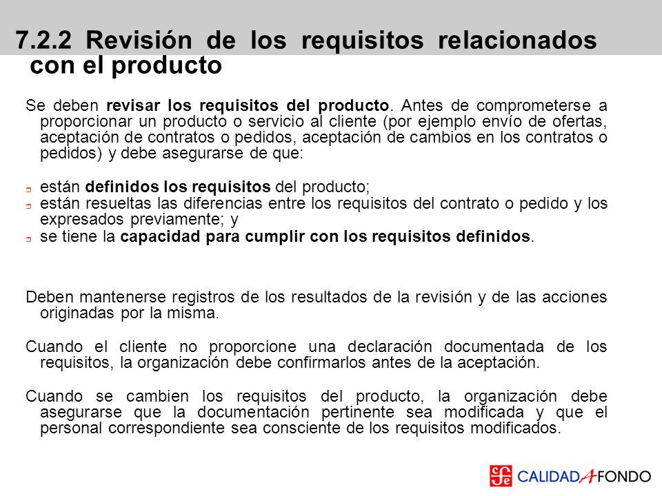 Se deben revisar los requisitos del producto. Antes de comprometerse a proporcionar un producto o servicio al cliente (por ejemplo envío de ofertas, a