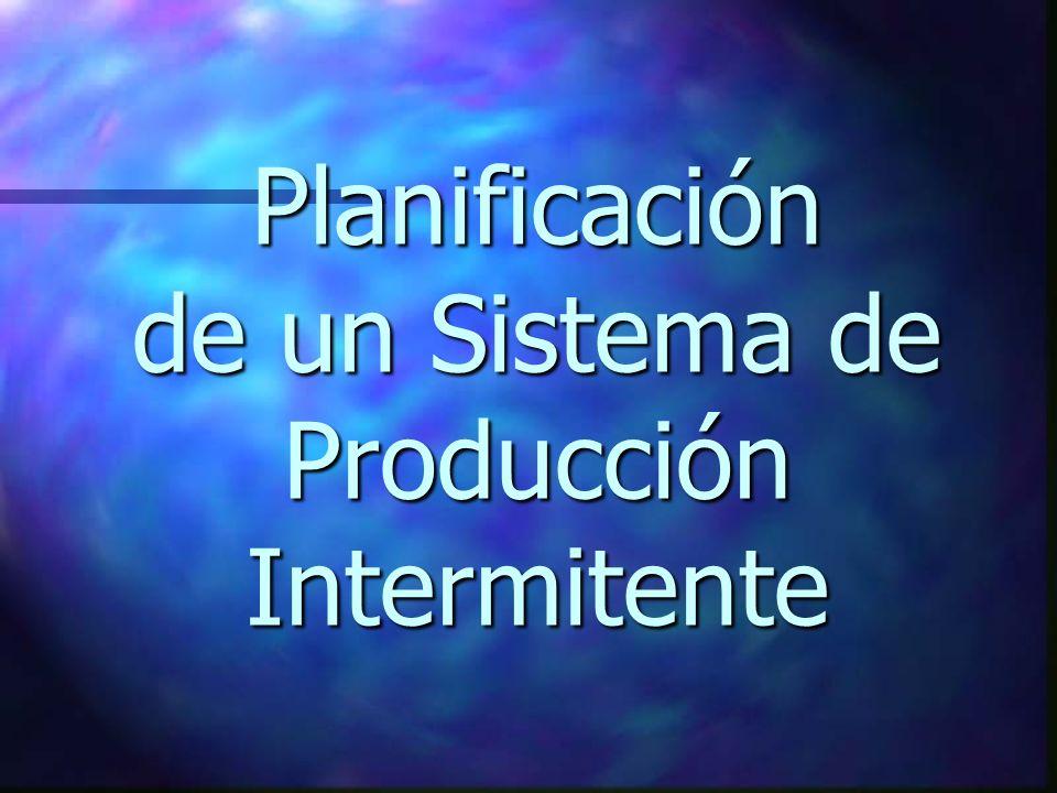 Planificación de un Sistema de Producción Intermitente