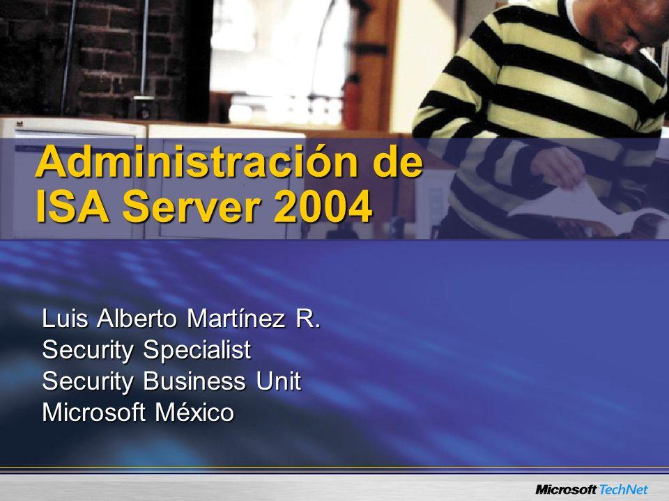Mas información… En la Web : http://www.microsoft.com/latam/isaserver/ Al Teléfono : 01800-5272000