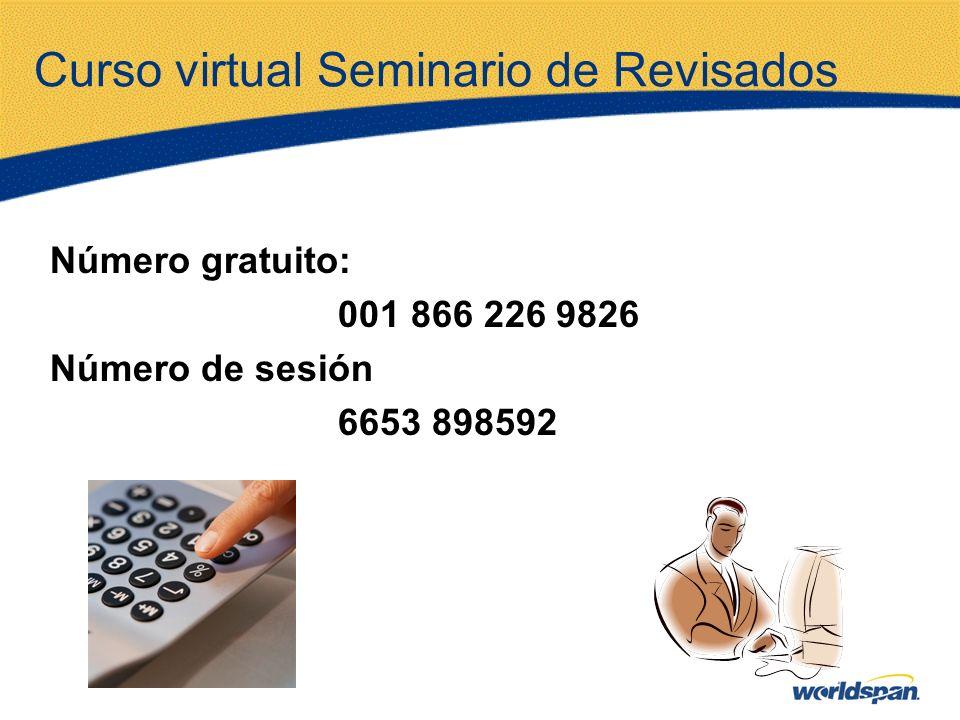 Curso virtual Seminario de Revisados Número gratuito: 001 866 226 9826 Número de sesión 6653 898592