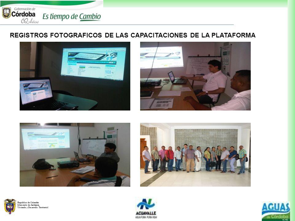 República de Colombia Ministerio de Ambiente, Vivienda y Desarrollo Territorial REGISTROS FOTOGRAFICOS DE LAS CAPACITACIONES DE LA PLATAFORMA