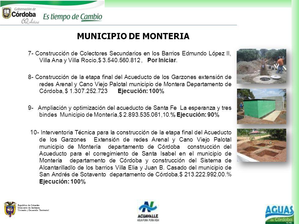 República de Colombia Ministerio de Ambiente, Vivienda y Desarrollo Territorial 7- Construcción de Colectores Secundarios en los Barrios Edmundo López