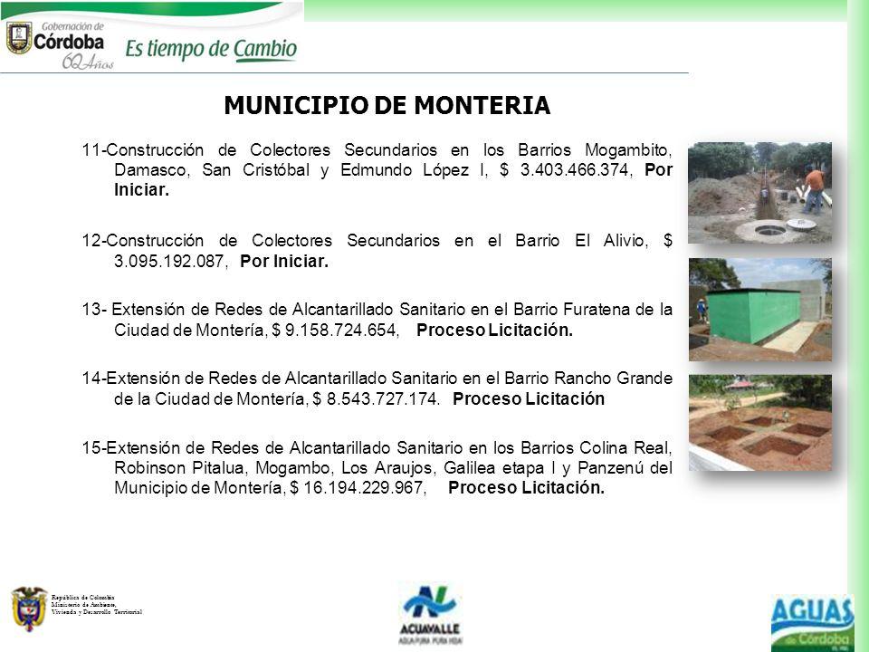 República de Colombia Ministerio de Ambiente, Vivienda y Desarrollo Territorial 11-Construcción de Colectores Secundarios en los Barrios Mogambito, Da