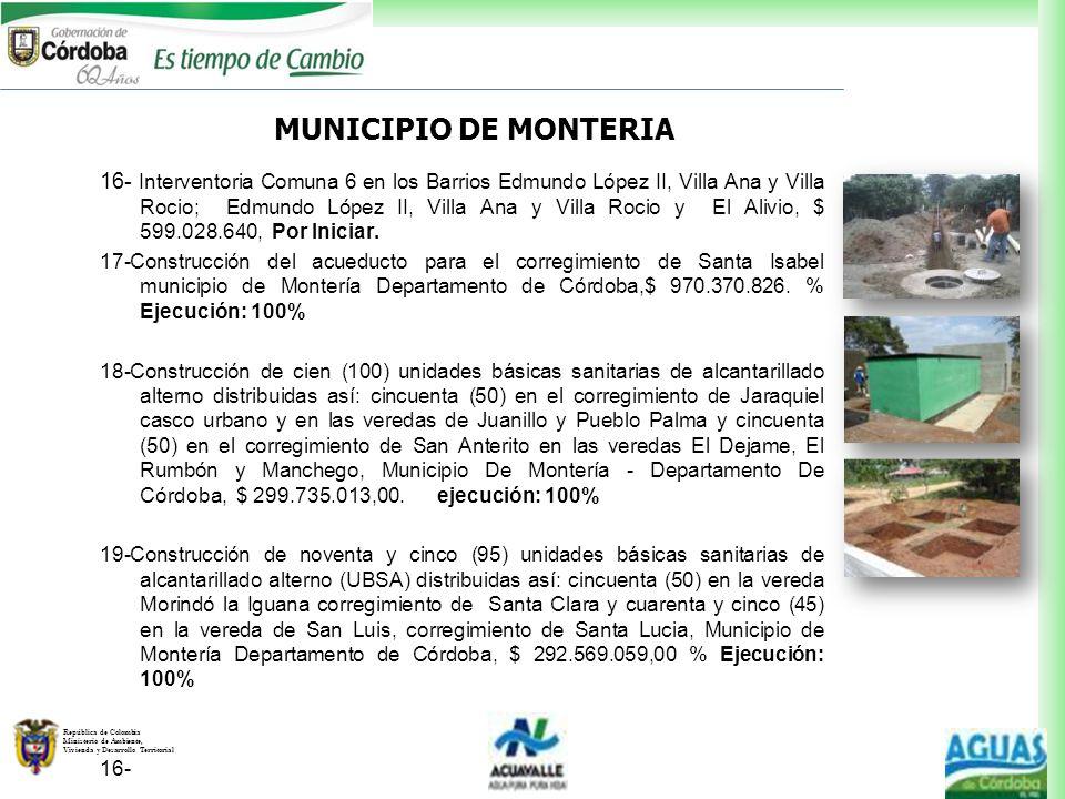 República de Colombia Ministerio de Ambiente, Vivienda y Desarrollo Territorial 16- Interventoria Comuna 6 en los Barrios Edmundo López II, Villa Ana