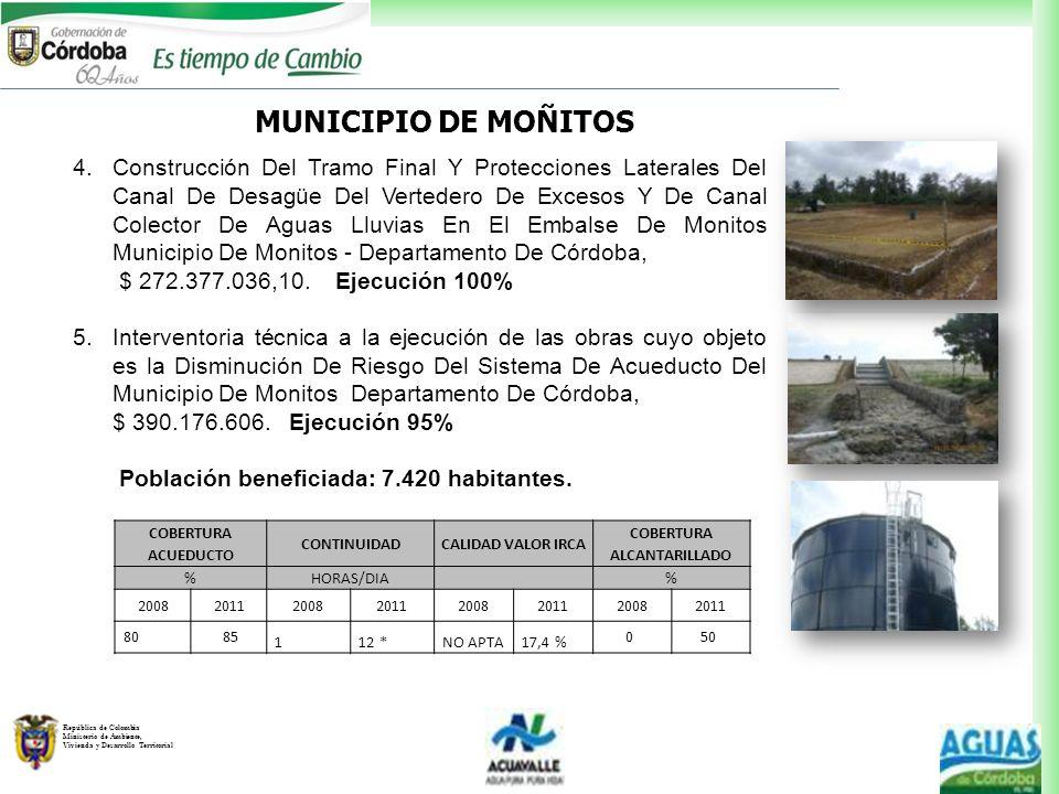 República de Colombia Ministerio de Ambiente, Vivienda y Desarrollo Territorial MUNICIPIO DE MOÑITOS 4.Construcción Del Tramo Final Y Protecciones Lat