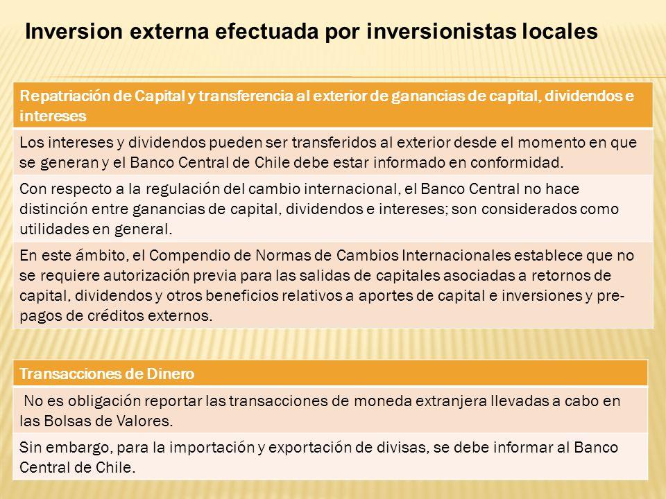 Repatriación de Capital y transferencia al exterior de ganancias de capital, dividendos e intereses Los intereses y dividendos pueden ser transferidos
