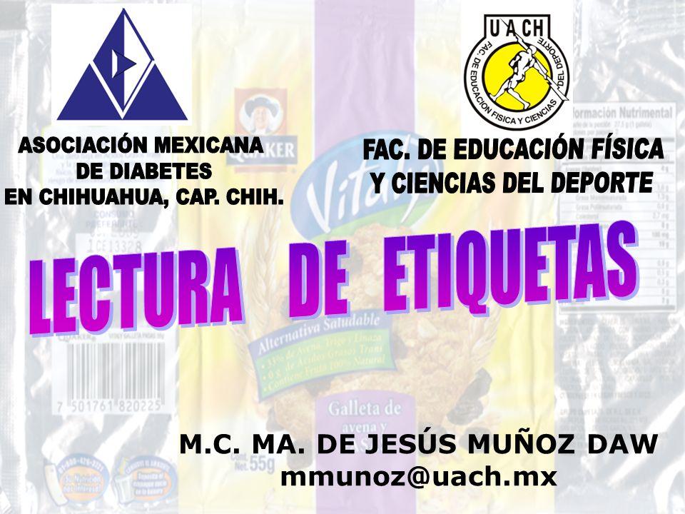 M.C. MA. DE JESÚS MUÑOZ DAW mmunoz@uach.mx