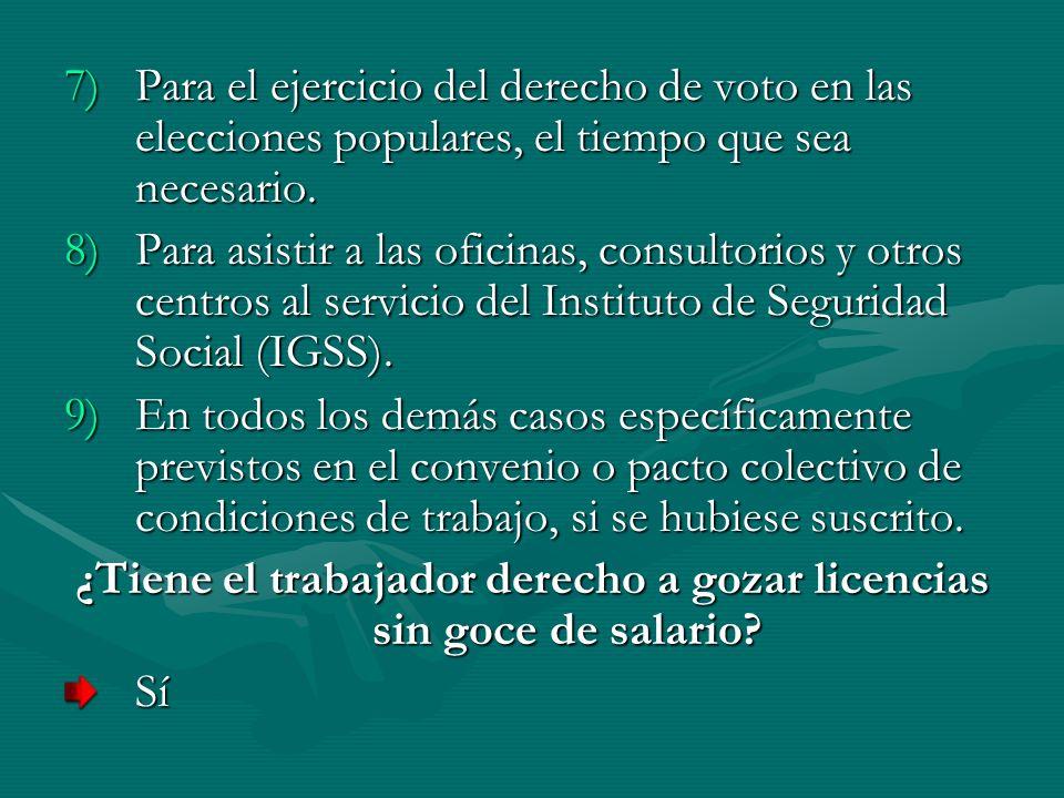 7)Para el ejercicio del derecho de voto en las elecciones populares, el tiempo que sea necesario. 8)Para asistir a las oficinas, consultorios y otros