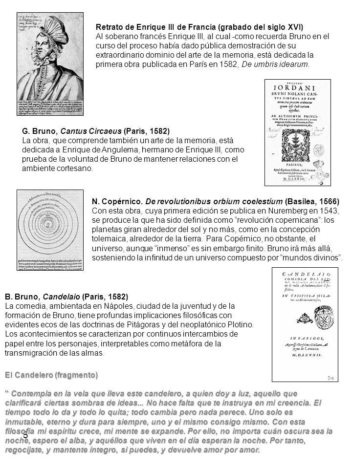 6 El Periodo ingles 1583-1585 En el mes de abril de 1583 Bruno llega a Londres, en el séquito del embajador francés Michel de Castelnau, donde permanecerá cerca de dos años y medio, desarrollando todos los temas de las reflexiones ya iniciadas en París.