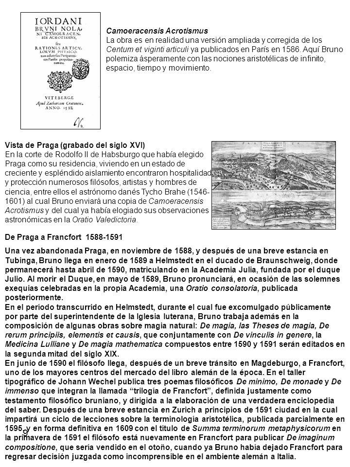 9 Camoeracensis Acrotismus La obra es en realidad una versión ampliada y corregida de los Centum et viginti articuli ya publicados en París en 1586. A