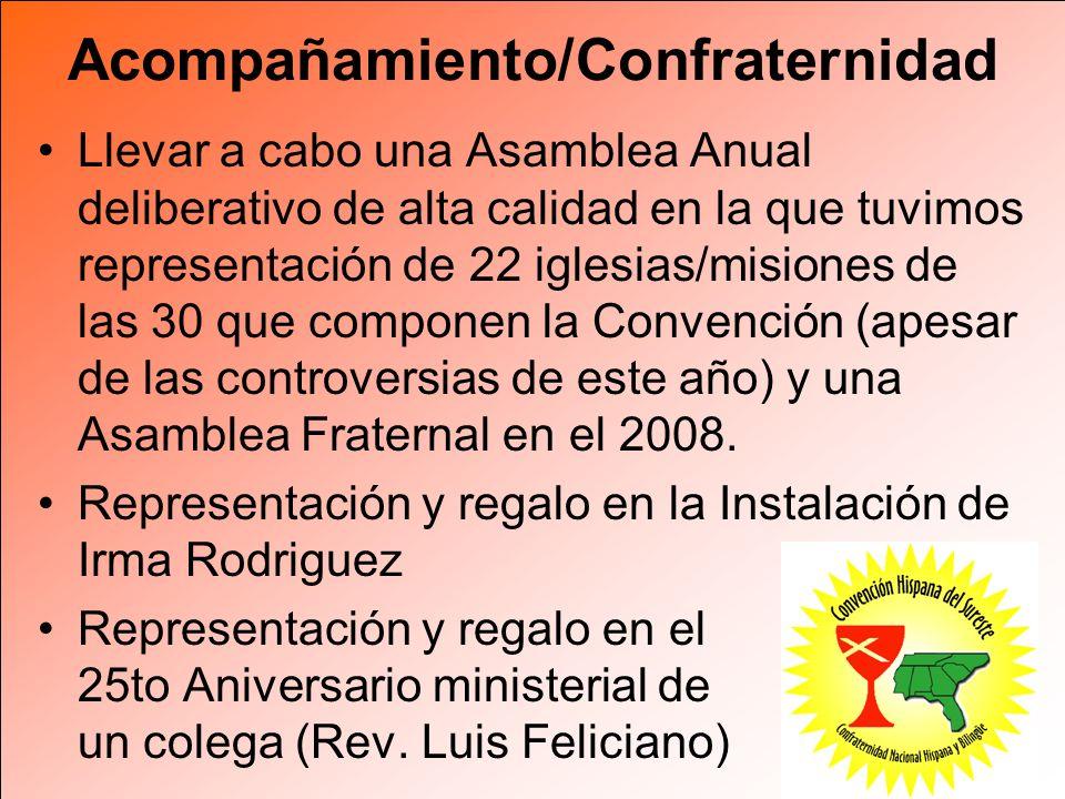 Acompañamiento/Confraternidad Llevar a cabo una Asamblea Anual deliberativo de alta calidad en la que tuvimos representación de 22 iglesias/misiones d