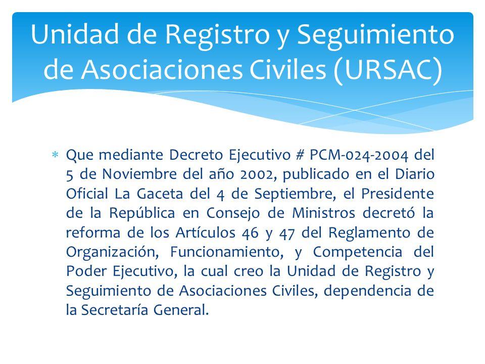 Que mediante Decreto Ejecutivo # PCM-024-2004 del 5 de Noviembre del año 2002, publicado en el Diario Oficial La Gaceta del 4 de Septiembre, el Presid