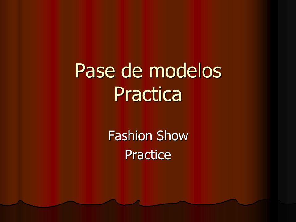 Pase de modelos Practica Fashion Show Practice