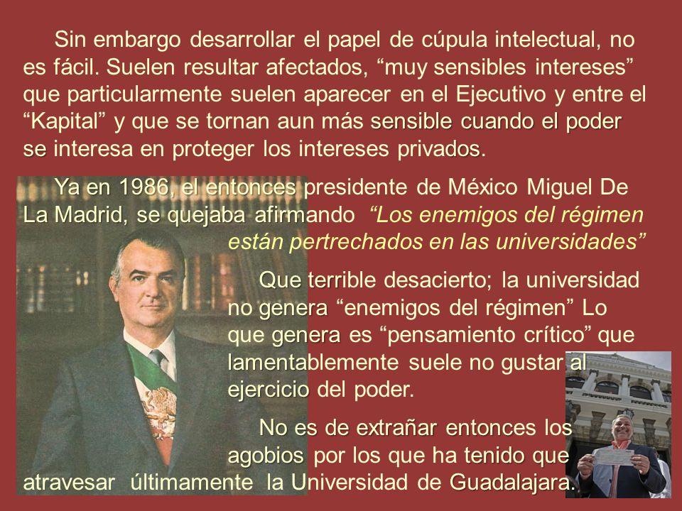 que la Universidad de Guadalajara actu e cronológicamente, la segunda universida la cuarta en América del norte y la decimoc Y es que la Universidad de Guadalajara actualmente constituye cronológicamente, la segunda universidad en México, la cuarta en América del norte y la decimocuarta en Iberoamérica.