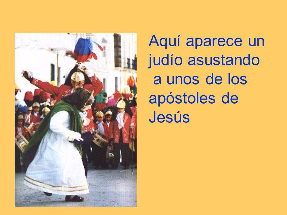 Aquí aparece un judío asustando a unos de los apóstoles de Jesús