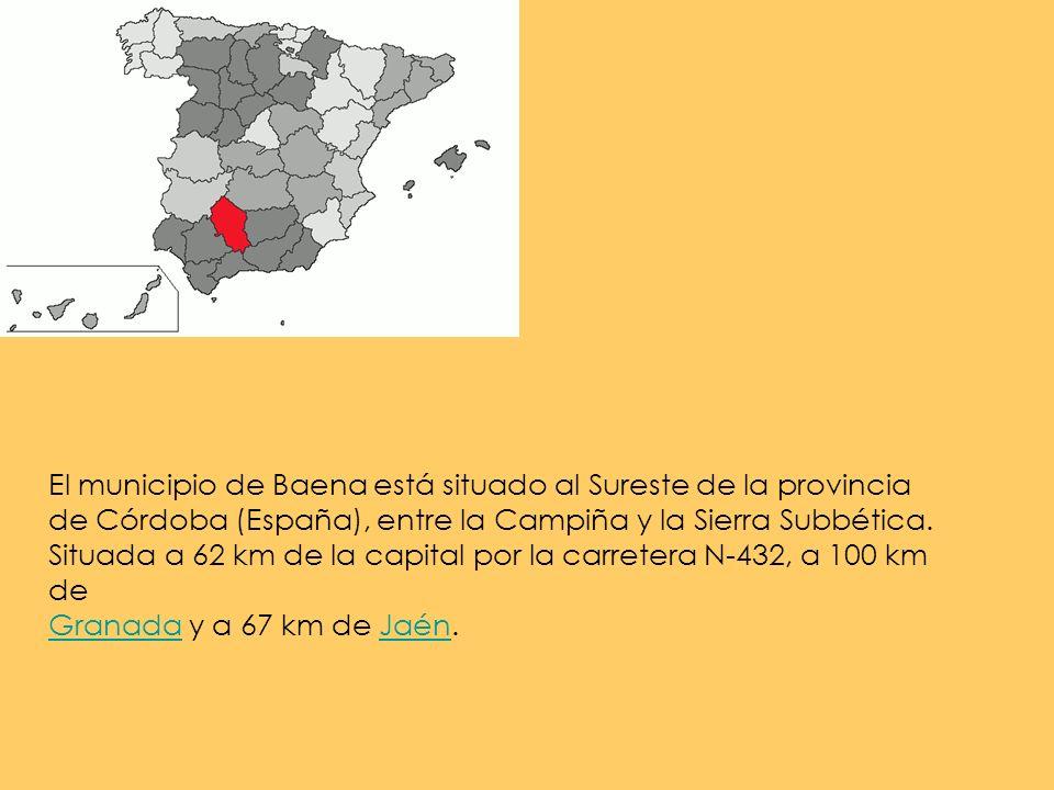 El municipio de Baena está situado al Sureste de la provincia de Córdoba (España), entre la Campiña y la Sierra Subbética. Situada a 62 km de la capit