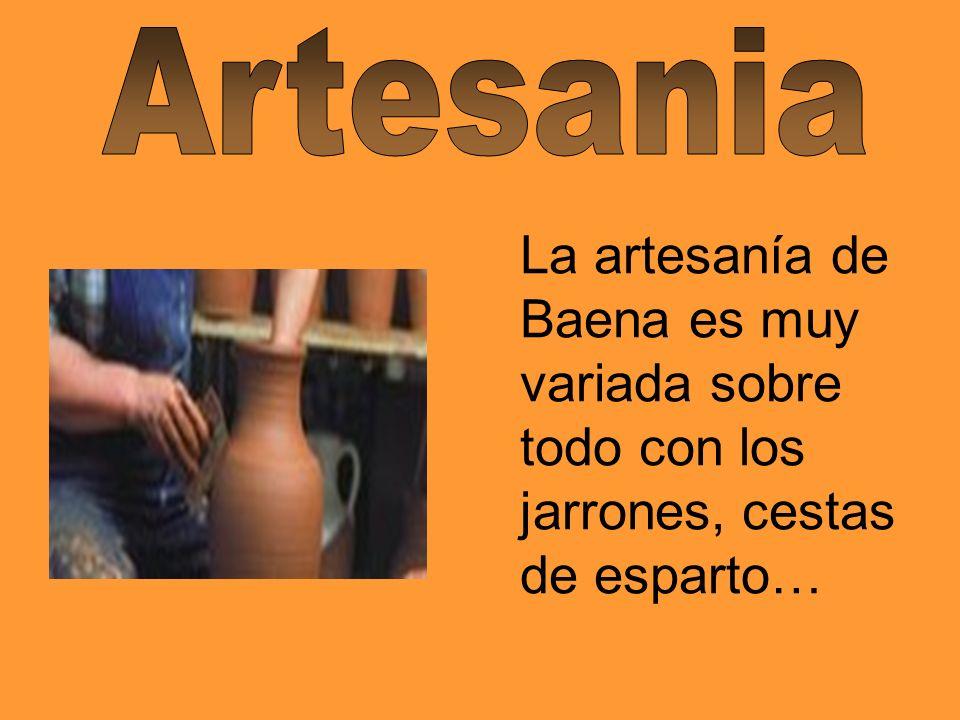 La artesanía de Baena es muy variada sobre todo con los jarrones, cestas de esparto…