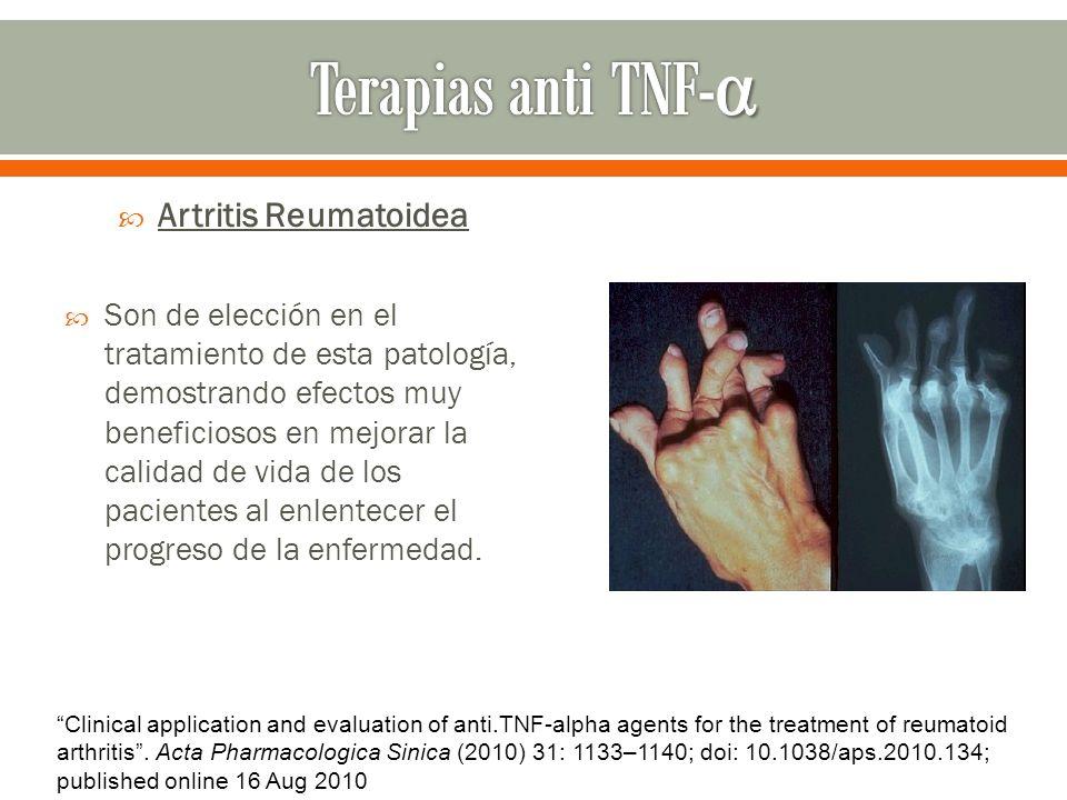 Artritis Reumatoidea Son de elección en el tratamiento de esta patología, demostrando efectos muy beneficiosos en mejorar la calidad de vida de los pa