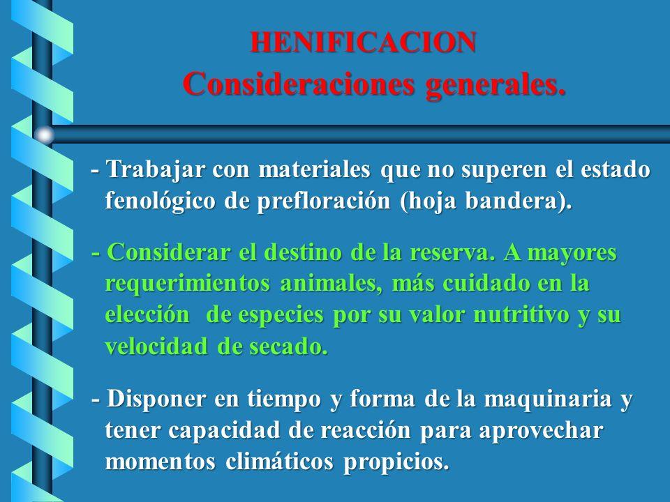 HENIFICACION Consideraciones generales. Consideraciones generales. - Trabajar con materiales que no superen el estado - Trabajar con materiales que no