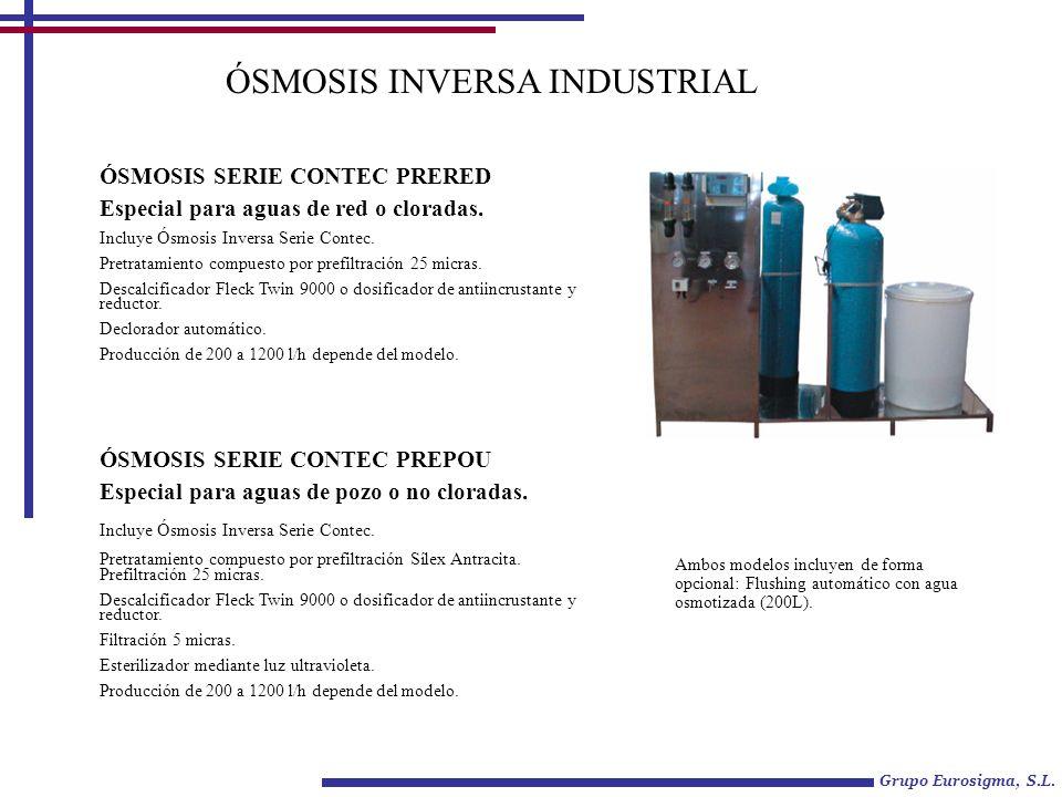 ÓSMOSIS INVERSA INDUSTRIAL ÓSMOSIS SERIE CONTEC PRERED Especial para aguas de red o cloradas. Incluye Ósmosis Inversa Serie Contec. Pretratamiento com
