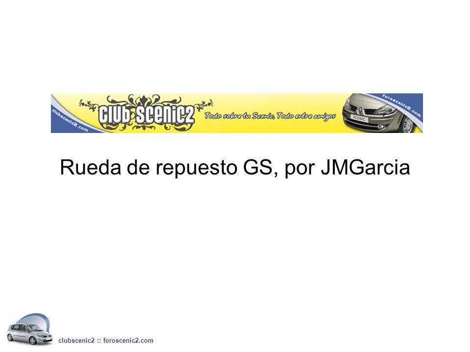 Rueda de repuesto GS, por JMGarcia clubscenic2 :: foroscenic2.com