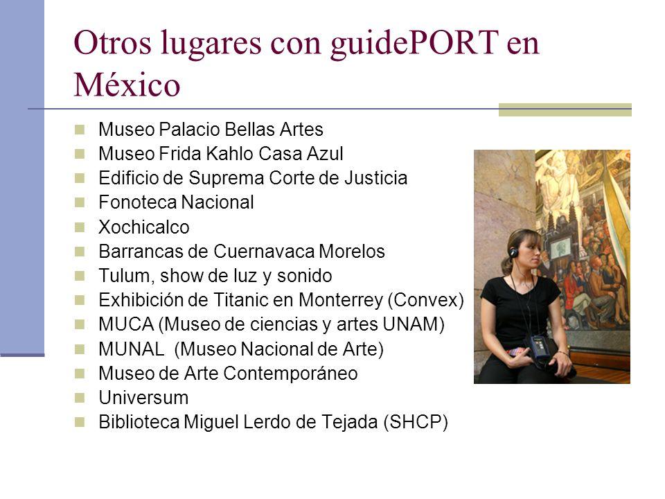 Otros lugares con guidePORT en México Museo Palacio Bellas Artes Museo Frida Kahlo Casa Azul Edificio de Suprema Corte de Justicia Fonoteca Nacional X