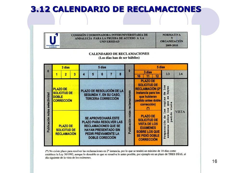 16 3.12 CALENDARIO DE RECLAMACIONES