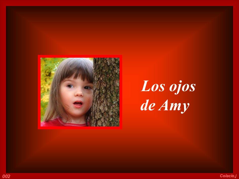 Esa amiga no sabía cuánto Amy había llorado en la infancia por no tener ojos azules...