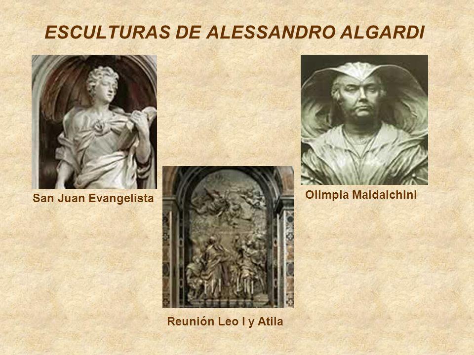 ESCULTURAS DE ALESSANDRO ALGARDI San Juan Evangelista Olimpia Maidalchini Reunión Leo I y Atila
