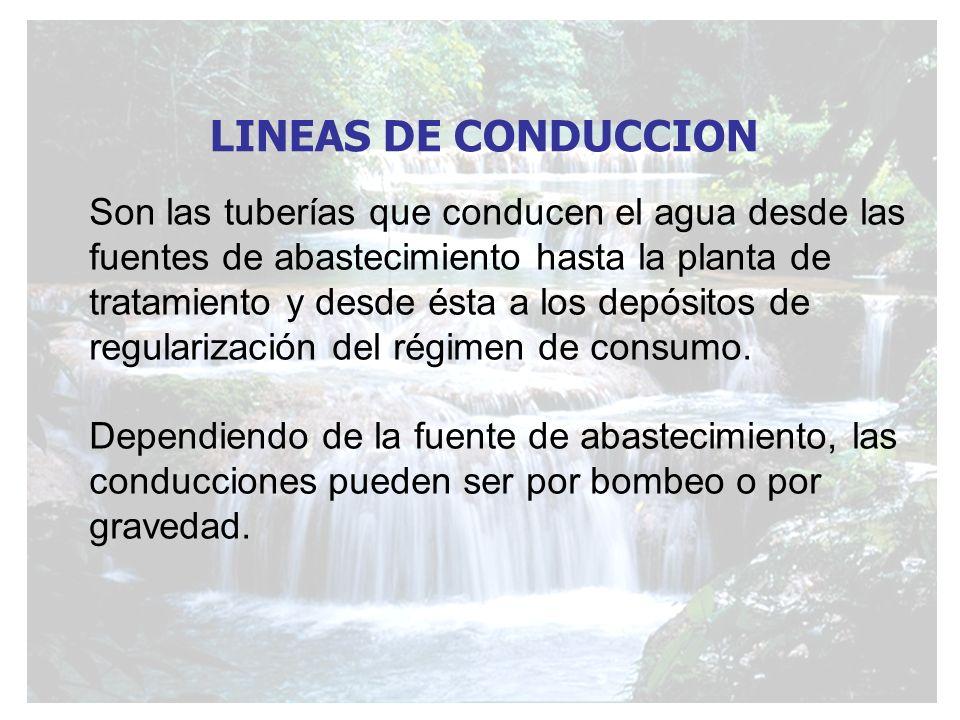 Son las tuberías que conducen el agua desde las fuentes de abastecimiento hasta la planta de tratamiento y desde ésta a los depósitos de regularizació