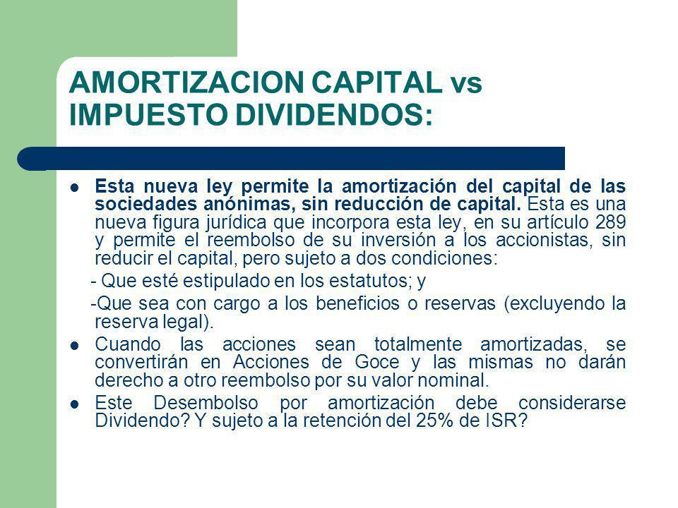 AMORTIZACION CAPITAL vs IMPUESTO DIVIDENDOS: Esta nueva ley permite la amortización del capital de las sociedades anónimas, sin reducción de capital.