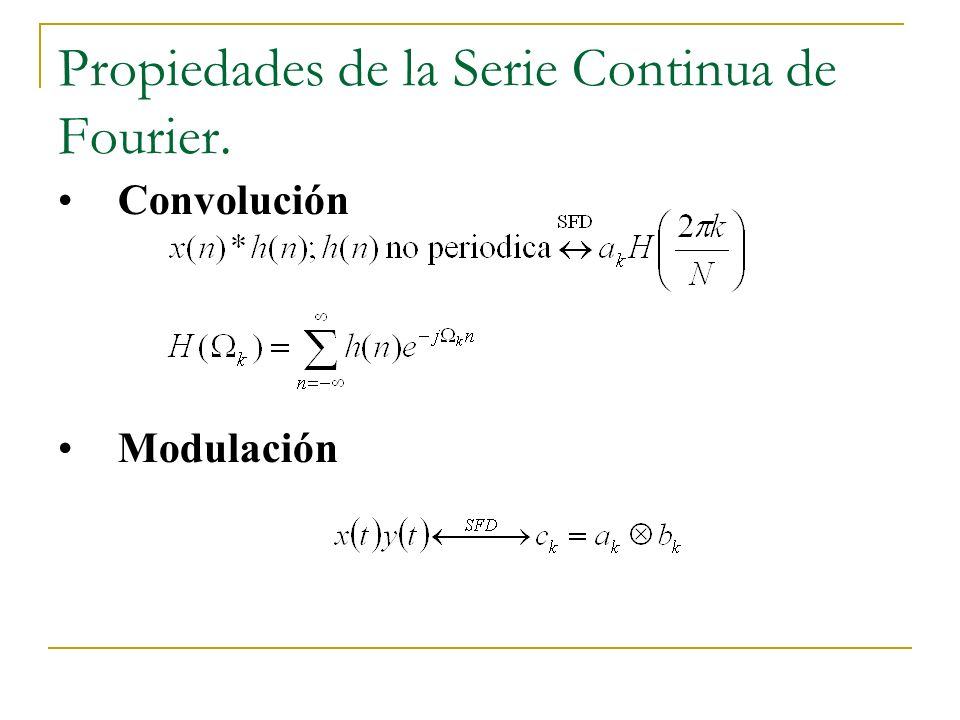 Propiedades de la Serie Continua de Fourier. Conjugación y simetría: Convolución periódica