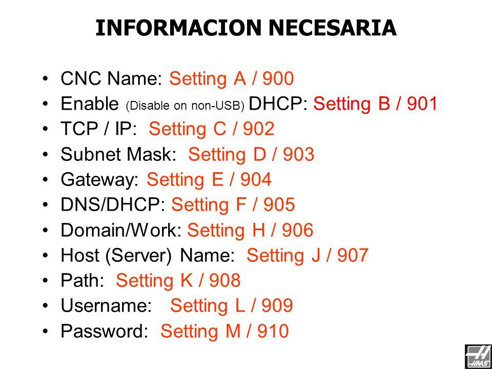 DOMAIN/WORK HOST NAME DNS/SHCP Esta es la pagina ADV TCP para la opción ENET/USB. No hay pagina de Setting 134. Si escribe un 134 y un arrow down, sal