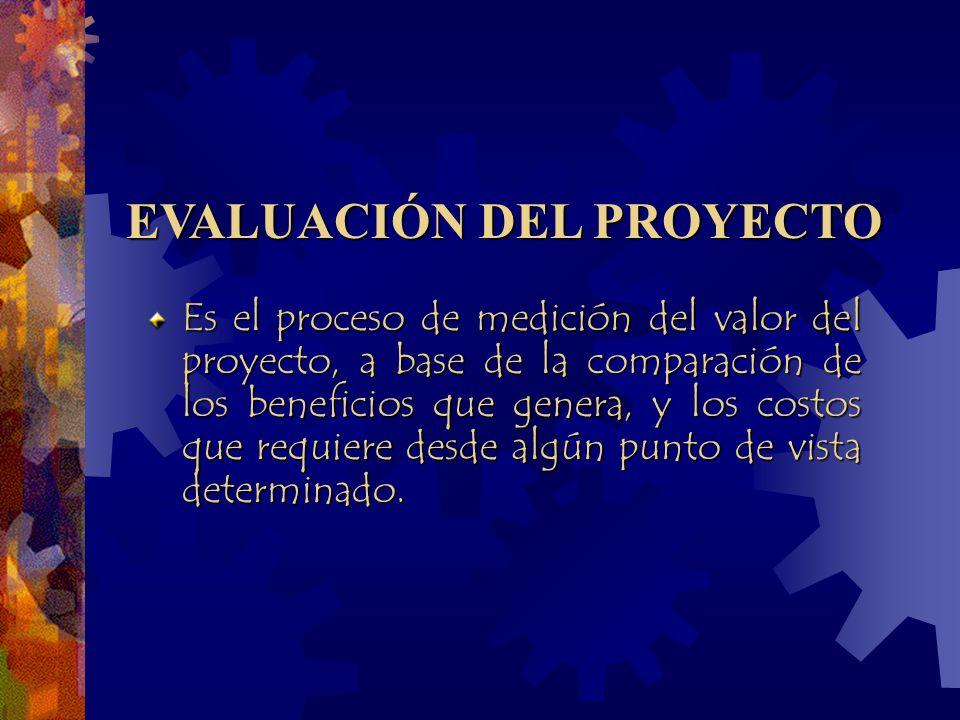 Es el proceso de medición del valor del proyecto, a base de la comparación de los beneficios que genera, y los costos que requiere desde algún punto de vista determinado.