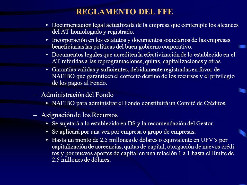 REGLAMENTO DEL FFE Documentación legal actualizada de la empresa que contemple los alcances del AT homologado y registrado. Incorporación en los estat