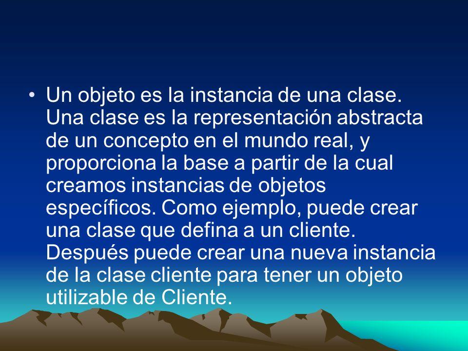 Un objeto es la instancia de una clase. Una clase es la representación abstracta de un concepto en el mundo real, y proporciona la base a partir de la