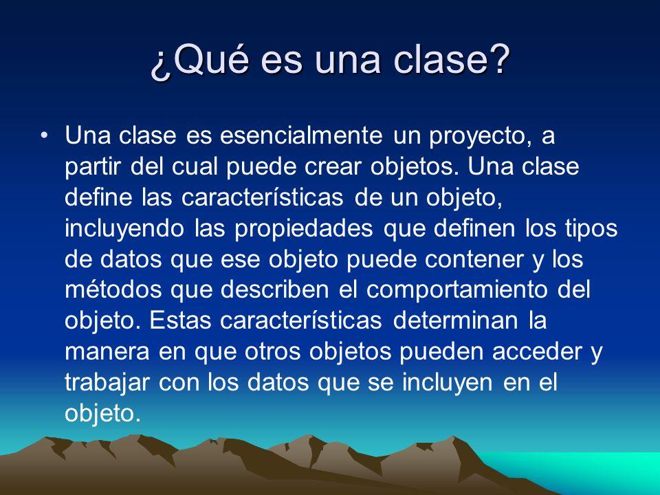 ¿Qué es una clase? Una clase es esencialmente un proyecto, a partir del cual puede crear objetos. Una clase define las características de un objeto, i