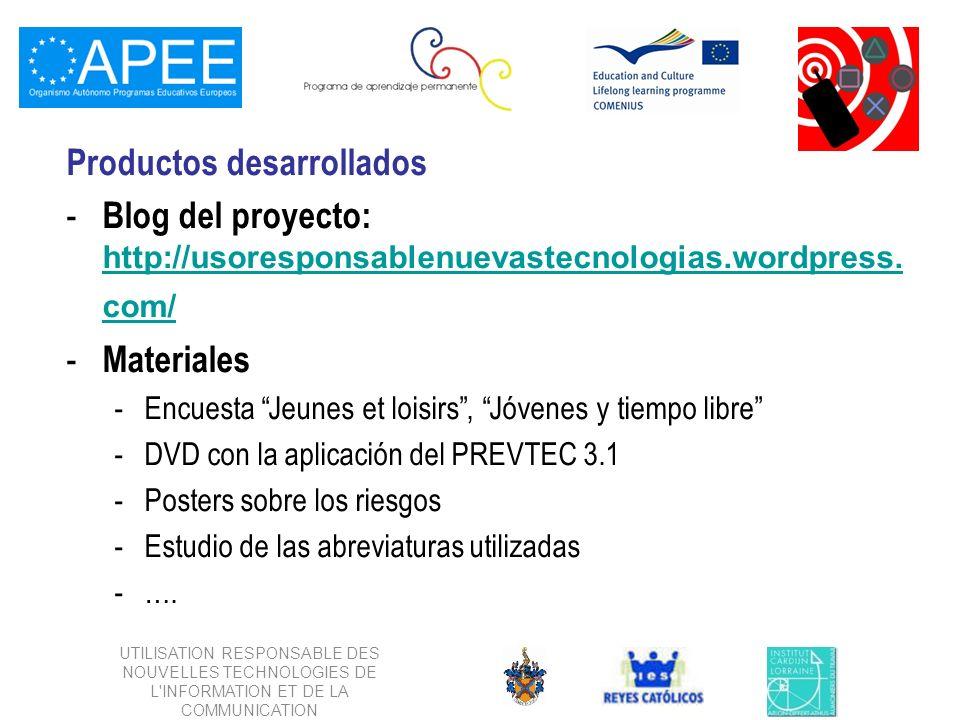 Productos desarrollados - Blog del proyecto: http://usoresponsablenuevastecnologias.wordpress.