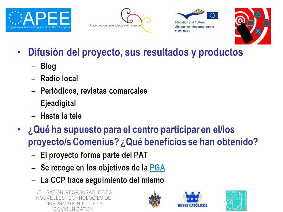 Difusión del proyecto, sus resultados y productos – Blog – Radio local – Periódicos, revistas comarcales – Ejeadigital – Hasta la tele ¿Qué ha supuesto para el centro participar en el/los proyecto/s Comenius.