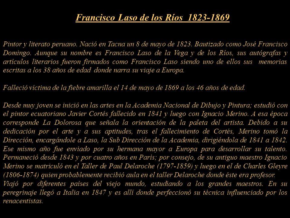 FRANCISCO LASO de los RÍOS Presentación Nº 53 Gabriela Lavarello Vargas de Velaochaga (Perú) - febrero 2011