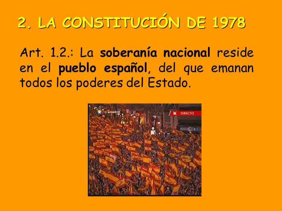 Art. 1.1.: ESPAÑA es un Estado social y democrático de Derecho que, ante todo, busca como principios superiores: La Libertad, la Justicia y el plurali