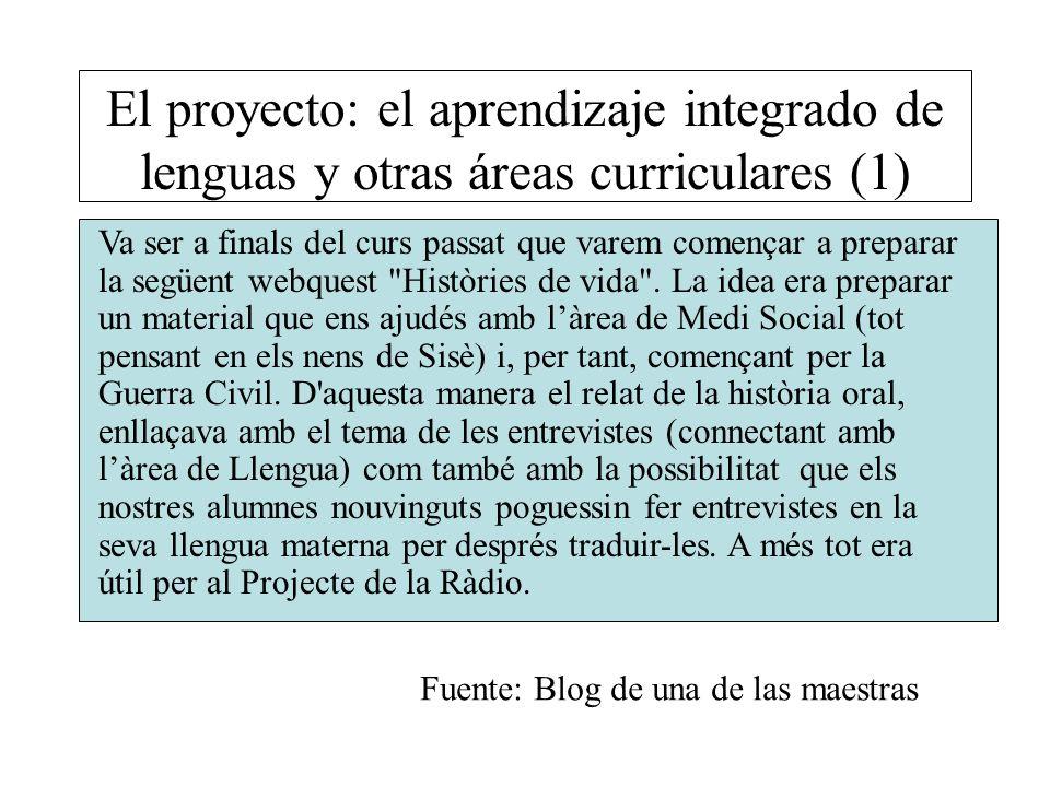 El proyecto: el aprendizaje integrado de lenguas y otras áreas curriculares (1) Va ser a finals del curs passat que varem començar a preparar la següe
