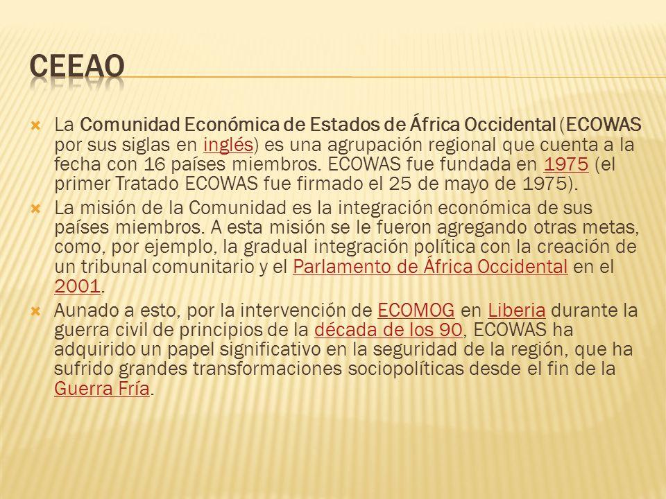 La Comunidad Económica de Estados de África Occidental (ECOWAS por sus siglas en inglés) es una agrupación regional que cuenta a la fecha con 16 paíse
